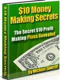 10 Dollars Money Making Secrets