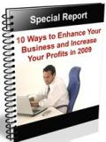 10 Ways to Enhance Business and Increase Profits