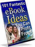 101 Fantastic Ebook Ideas You Can Profit From