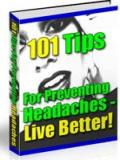 101 Tips To Prevent Headaches