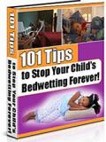 Stop Child Bed Wetting Forever - 101 Tips