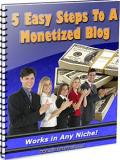 5 Steps To Monetizing Your Blog