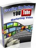 Creating Perfect YouTube Marketing Video
