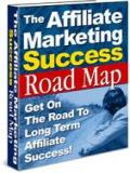 Affiliate Marketing Success Road Map