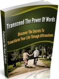 Transform your life through Affirmations