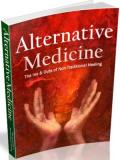 Alternative Medicine: The ins and outs of Non‐Traditional Healing