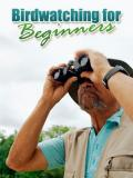 Birdwatching for Beginners
