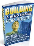 Building  Blogs for Profit.