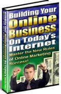 Building Your Online Business On Today's Internet