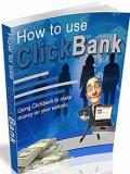 How to Use ClickBank to Earn Money Online