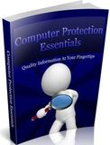 Computer Protection Essentials