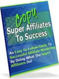 Copy The Super Affiliates