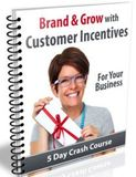 5 Customer Incentives Lessons
