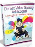 Defeat Video Gaming Addictions