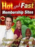 Discover The Hot and Fast Way to Membership Sites