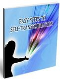 Easy Steps To Self –Transformation