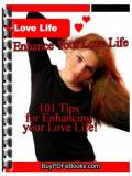 Enhance Love Life - 101 Tips