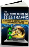 Essential Guide To Free Web Traffic
