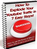 Explode Your Youtube Traffic In 7 Easy Steps