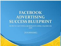 Facebook Advertising Success Blueprint