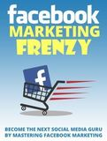 Facebook Marketing Frenzy