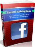 Facebook Marketing Mania