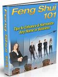 Feng Shui - Tips To Enhance And Harmonize Any Home Or Business