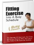 Fitting Exercise Into A Busy Schedule