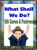 Five Hundred Games and Pastimes
