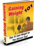 Gaining Weight - 101 Tips for The Skinner Guy