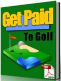 Get Paid to Play Golf