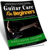 Guitar Care  For Beginners