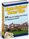 Home Sellers' Power Tips