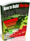 How To Build Effective Sales Funnels