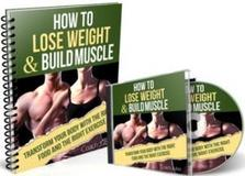 How To Lose Weight And Build Muscle
