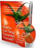 How to Can Tangy Tomatoes Yourself? ebook + Mp3 audio + Articles