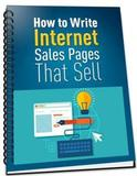 How to Write Internet Sales Pages That Sell