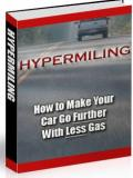 Hypermiling: How to Make Your Car Go Further with Less Gas
