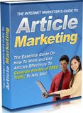 Internet Marketer's Guide to Article Marketing