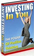 Investing in You: Using The Power of Positive Thinking