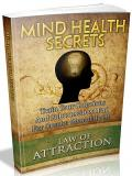 Law Of Attraction: Mind Health Secrets