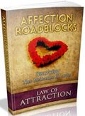 Law Of Attraction: Affection Roadblocks