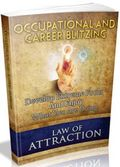 Law Of Attraction: Occupation And Career Blitzing