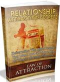 Law Of Attraction: Relationship Attraction Secrets