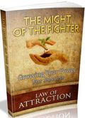 Law Of Attraction: The Might Of The Fighter