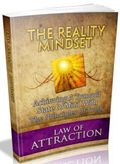 Law Of Attraction: The Reality Mindset