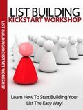 List Building Kickstart Coaching Workshop