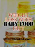 How To Lose Weight With Baby Food Diet
