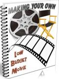 Making Your Own Low Budget Movie