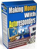 Making Money With Auto-Responders
